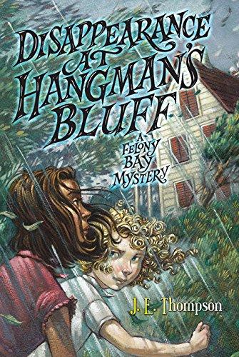 9780062104502: Disappearance at Hangman's Bluff (Felony Bay Mysteries)