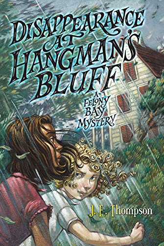9780062104502: Disappearance at Hangman's Bluff (Felony Bay Mysteries)