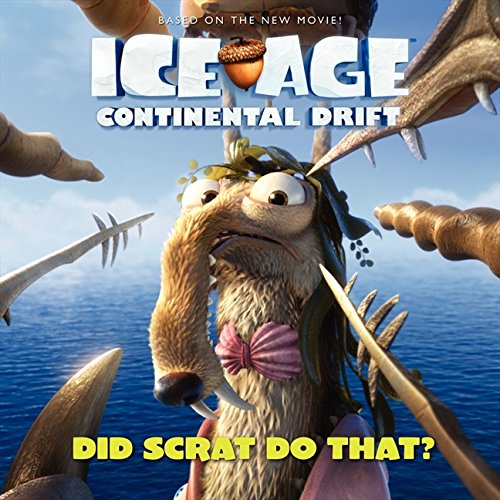 9780062104779: Ice Age: Continental Drift: Did Scrat Do That?