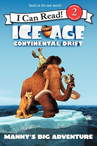 9780062104816: Ice Age: Continental Drift: Manny's Big Adventure (I Can Read Book 2) (I Can Read Media Tie-Ins - Level 1-2)