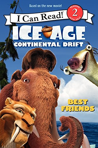 9780062104830: Ice Age: Continental Drift: Best Friends (I Can Read. Level 2)