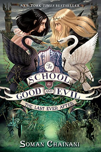 9780062104953: The School for Good and Evil #3: The Last Ever After