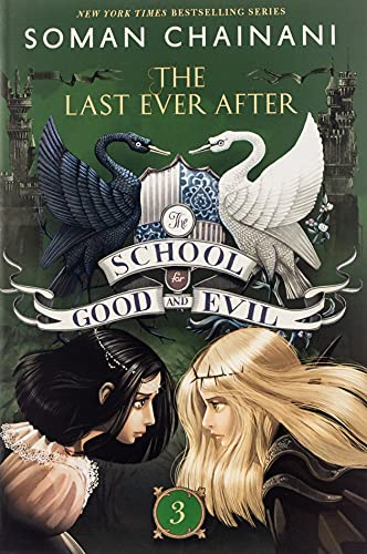 9780062104960: The School for Good and Evil #3: The Last Ever After