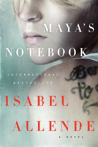 Maya's Notebook: A Novel: Allende, Isabel