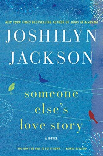 9780062105653: Someone Else's Love Story: A Novel