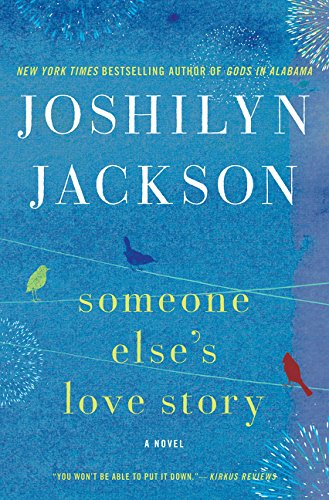 9780062105653: Someone Else's Love Story: A Novel
