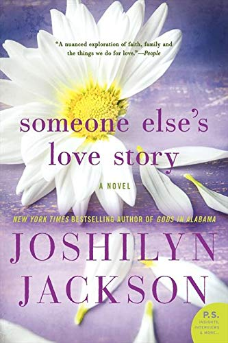 9780062105660: Someone Else's Love Story: A Novel (P.S.)