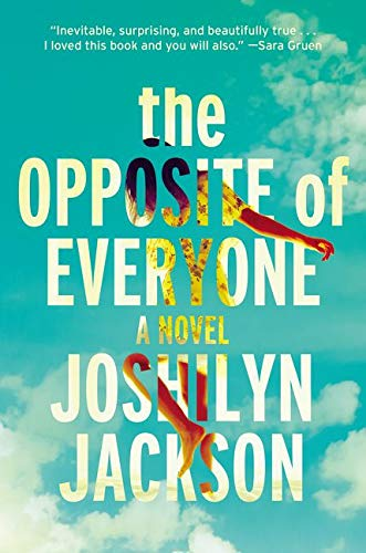 9780062105684: The Opposite of Everyone: A Novel