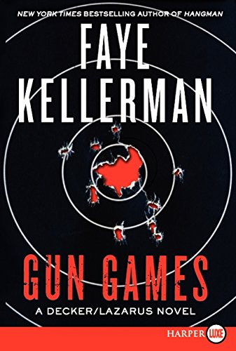 9780062106988: Gun Games: A Decker/Lazarus Novel (Decker/Lazarus Novels)