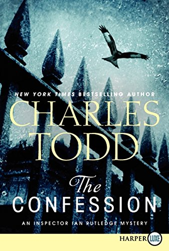 9780062106995: The Confession (Inspector Ian Rutledge Mysteries)