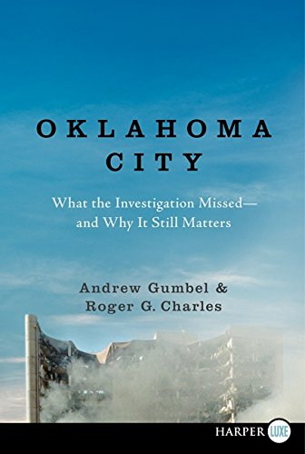 9780062107107: Oklahoma City LP: What the Investigation Missed--and Why It Still Matters