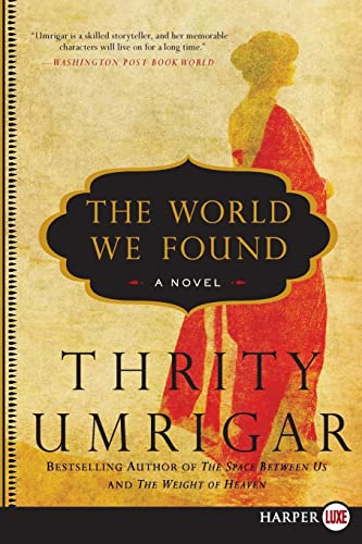 9780062107138: The World We Found: A Novel