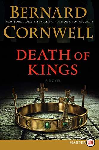 9780062107145: Death of Kings: A Novel (Saxon Tales)