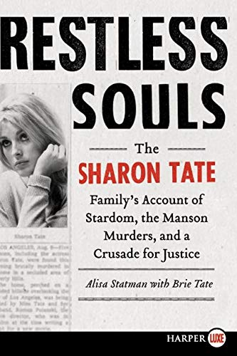 9780062107299: Restless Souls: The Sharon Tate Family's Account of Stardom, the Manson Murders, and a Crusade for Justice