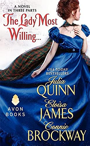 9780062107381: The Lady Most Willing...: A Novel in Three Parts (Avon Historical Romance)
