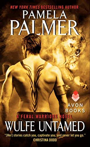 9780062107558: Wulfe Untamed (Feral Warriors Novels)