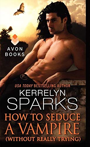 9780062107763: How to Seduce a Vampire (Without Really Trying) (Love at Stake)