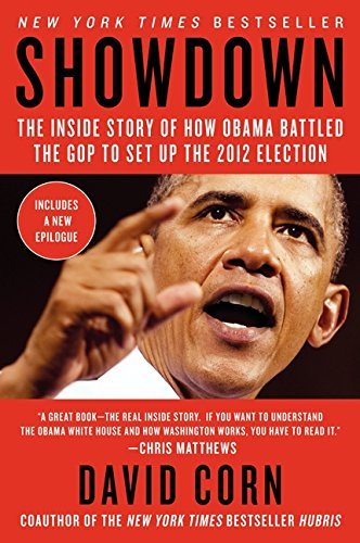 9780062108005: Showdown: The Inside Story of How Obama Battled the GOP to Set Up the 2012 Election
