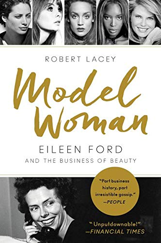 9780062108081: Model Woman: Eileen Ford and the Business of Beauty