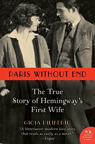 9780062108821: Paris Without End: The True Story of Hemingway's First Wife