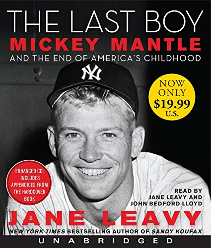 9780062109002: The Last Boy Low Price CD: Mickey Mantle and the End of America's Childhood