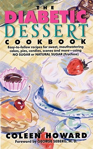 9780062109101: The Diabetic Dessert Cookbook