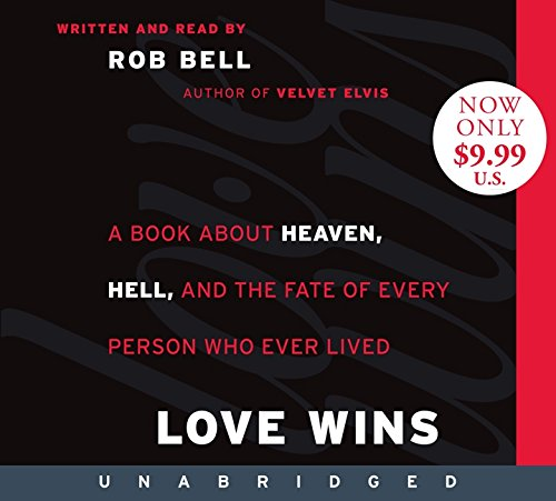 9780062109132: Love Wins Low Price CD: A Book About Heaven, Hell, and the Fate of Every Person Who Ever Lived