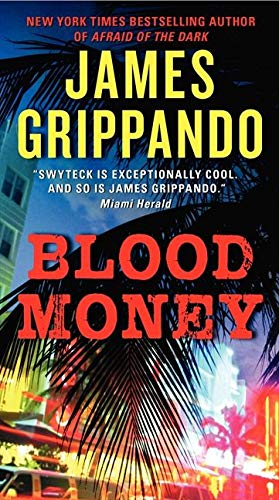 9780062109866: Blood Money (Jack Swyteck Novel)