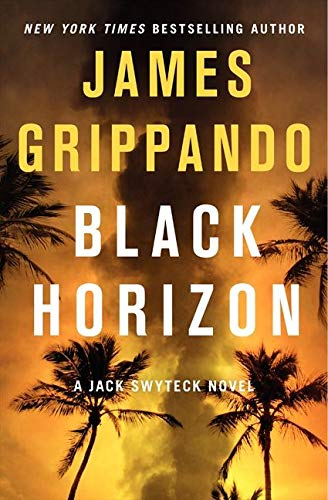 9780062109880: Black Horizon (Jack Swyteck Novel)