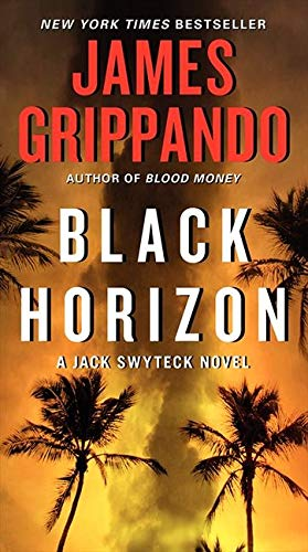 9780062109903: Black Horizon (Jack Swyteck Novel)