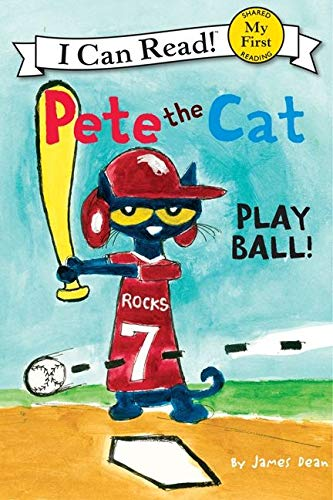 9780062110671: Pete the Cat: Play Ball! (My First I Can Read - Level Pre1 (Hardback))