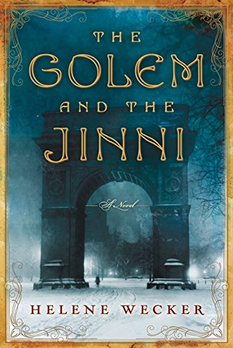 9780062110831: The Golem and the Jinni