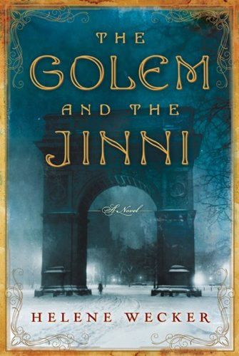 9780062110831: The Golem and the Jinni: A Novel