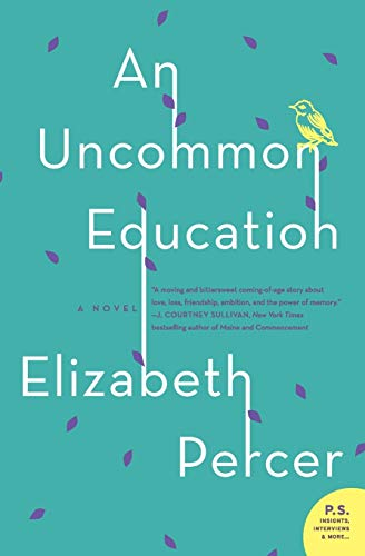 9780062110978: Uncommon Education, An: A Novel