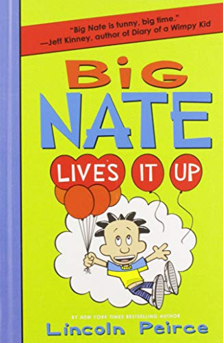 9780062111081: Big Nate Lives It Up