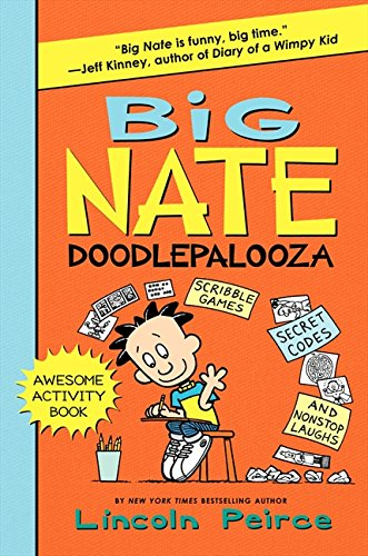 Big Nate Doodlepalooza (Big Nate Activity Book)
