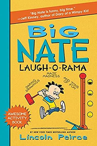 9780062111166: Big Nate Laugh-O-Rama (Big Nate Activity Book)