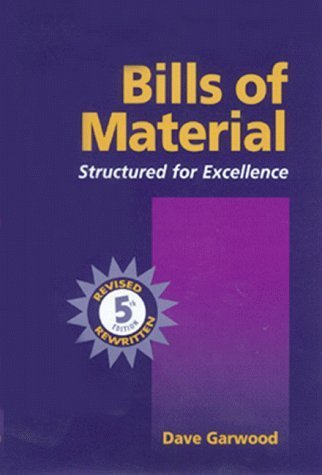 9780062111890: BILLS OF MATERIAL: STRUCTURED FOR EXCELLENCE (REVISED FIFTH EDITION REWRITTEN)