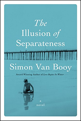 The Illusion of Separateness (Signed First Edition): Simon Van Booty