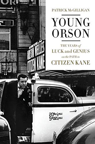 9780062112484: Young Orson: The Years of Luck and Genius on the Path to Citizen Kane