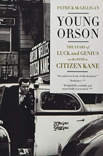 9780062112491: Young Orson: The Years of Luck and Genius on the Path to Citizen Kane