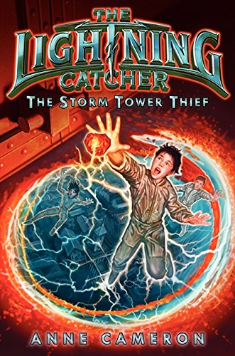 9780062112798: The Lightning Catcher: The Storm Tower Thief