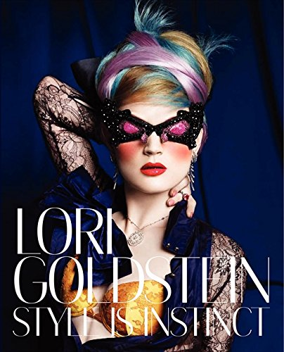 9780062113276: Lori Goldstein: Style Is Instinct