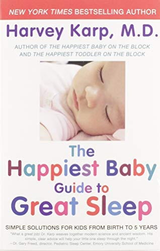 9780062113320: The Happiest Baby Guide to Great Sleep: Simple Solutions for Kids from Birth to 5 Years