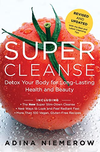 9780062113368: Super Cleanse Revised Edition: Detox Your Body for Long-Lasting Health and Beauty