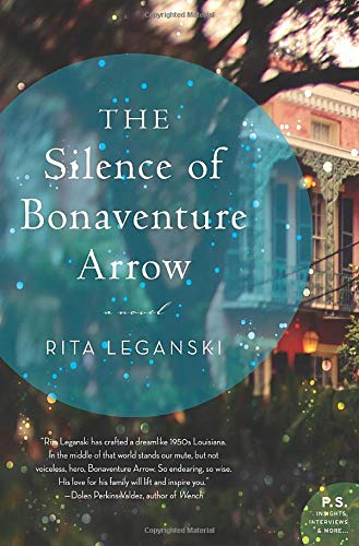 9780062113764: The Silence of Bonaventure Arrow: A Novel