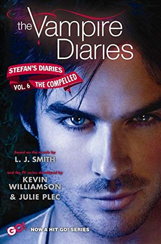 9780062113986: The Vampire Diaries: Stefan's Diaries #6: The Compelled