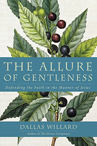 9780062114082: The Allure of Gentleness: Defending the Faith in the Manner of Jesus