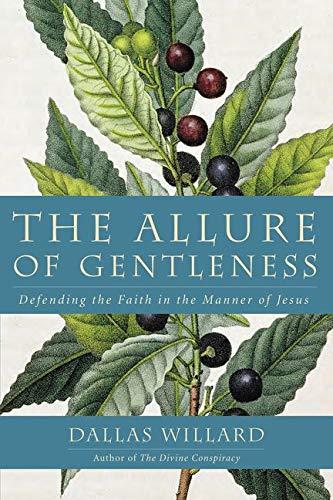 9780062114099: The Allure of Gentleness: Defending the Faith in the Manner of Jesus