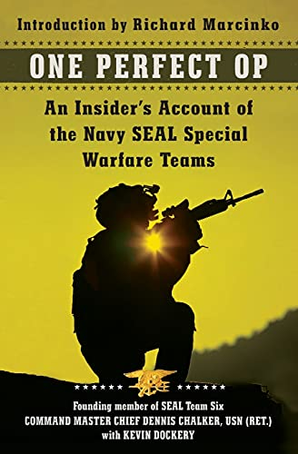 9780062114730: One Perfect Op: An Insider's Account of the Navy SEAL Special Warfare Teams